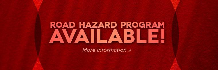Road Hazard Program Available: Click here for more information.