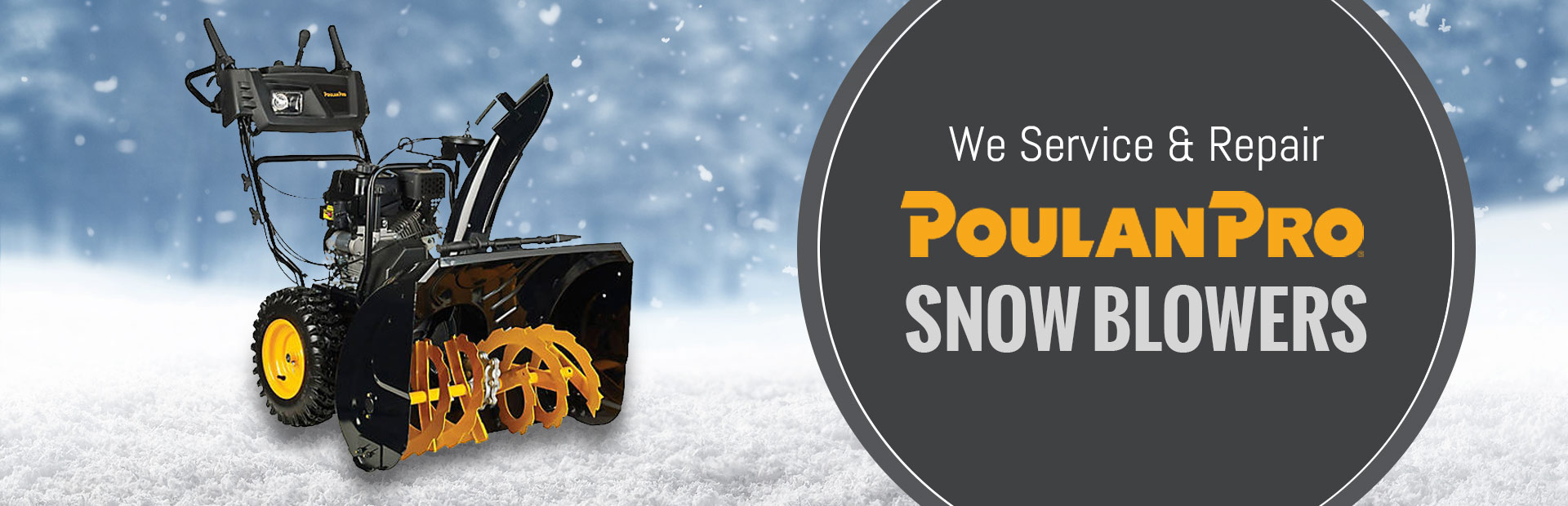 We service and repair Poulan Pro snow blowers.