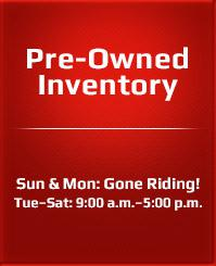 Sun & Mon: Gone Riding! Tue – Sat: 9:00 a.m. – 5:00 p.m.