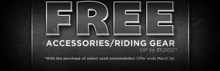 Get up to $1,000 in free accessories/riding gear with the purchase of select used snowmobiles! This offer ends March 1st. Contact us for details.