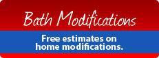 Bath Modifications: Get free estimates on home modifications.