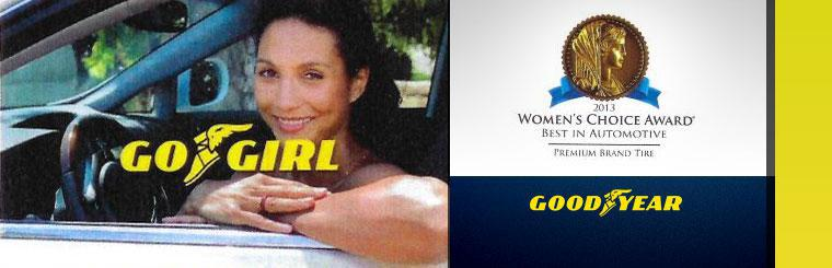 Goodyear is honored to have earned the 2013 Women's Choice Award for Best in Automotive for Premium Brand Tire.