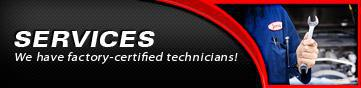 Services: We have factory-certified technicians!