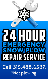 24 hour emergency snow plow repair service. Call 315.488.6587. *Not plowing.
