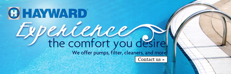 Hayward Pool Products - Pumps, Filters, Cleaners