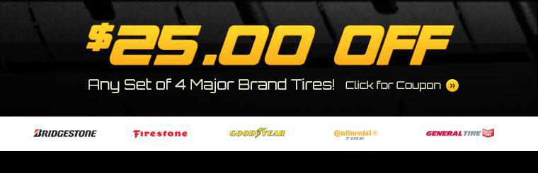Get $25.00 off any set of 4 major brand tires! Click here to print the coupon.