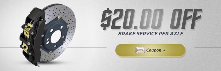 Get $20.00 off brake service per axle! Click here to print the coupon.