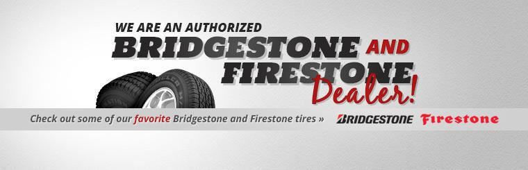 We are an authorized Bridgestone and Firestone dealer! Click here to check out some of our favorite Bridgestone and Firestone tires.