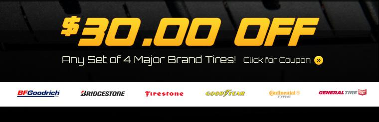 Click here for the coupon to receive $30.00 off any set of 4 major brand tires!