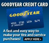 Goodyear Credit Card: A fast and easy way to make your tire and service purchases!