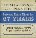 Locally owned and operated, and have been serving Eagle River for 27 years. Contact your local experts for your services and tires.