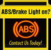 Is your ABS/brake light on? Contact us today!