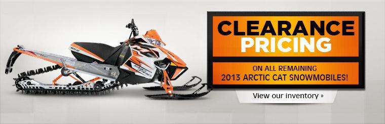 Get clearance pricing on all remaining 2013 Arctic Cat snowmobiles! Click here to view our inventory.