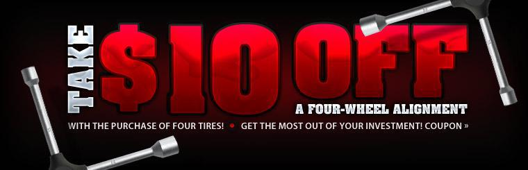 Take $10 off a Four-Wheel Alignment with the purchase of four tires!