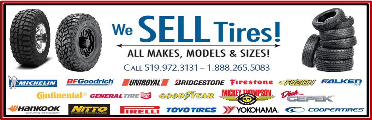 We Sell Tires! All Makes, Models & Sizes