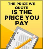 The price we quote is the price you pay