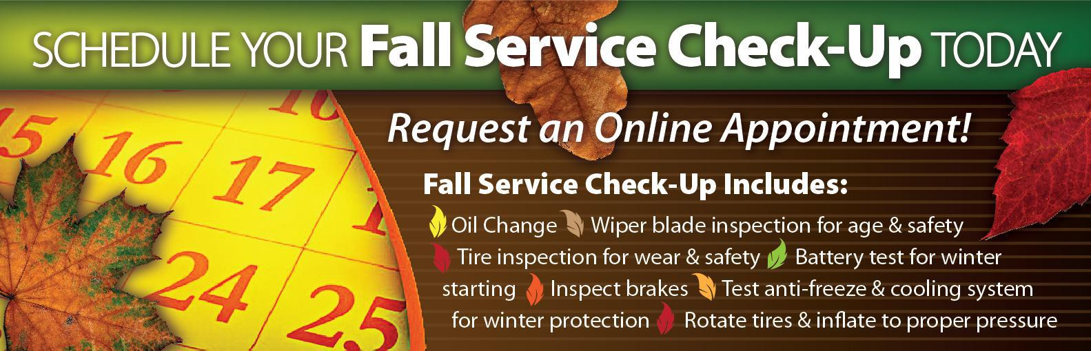 Fall Check Up.Schedule Service