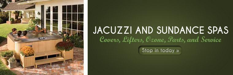 Stop in today for Jacuzzi and Sundance Spas covers, lifters, ozone, parts, and service.