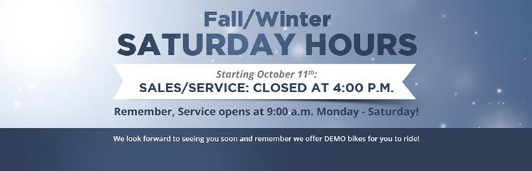 Fall/Winter Saturday Hours: Starting October 11th, Sales/Service will be closed at 4:00 p.m. Remember, Service opens at 9:00 a.m. Monday through Saturday!