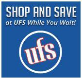 Shop and save at UFS while you wait!