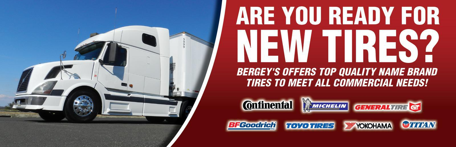 Bergey's offers top quality name brand tires to meet all commercial needs!