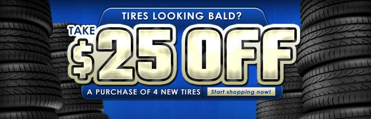 Click here to save $25 with a purchase of four new tires with this coupon.