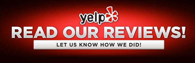 Click here to read our reviews or let us know how we did!
