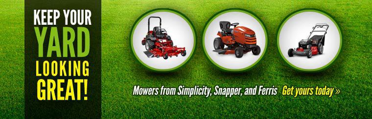 Keep your yard looking great with a mower from Simplicity, Snapper, or Ferris.