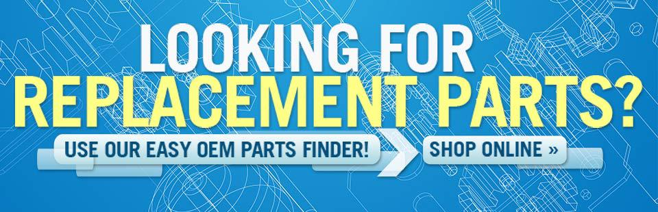 Looking for replacement parts? Use our easy OEM Parts Finder!