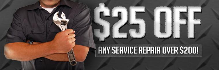 Take $25 Off Any Service Repair Over $200