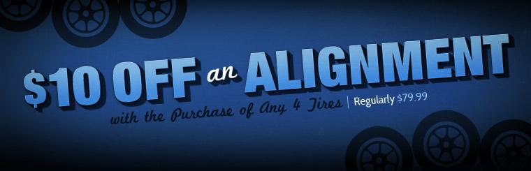 Click here to get $10 off an alignment with the purchase of four tires.