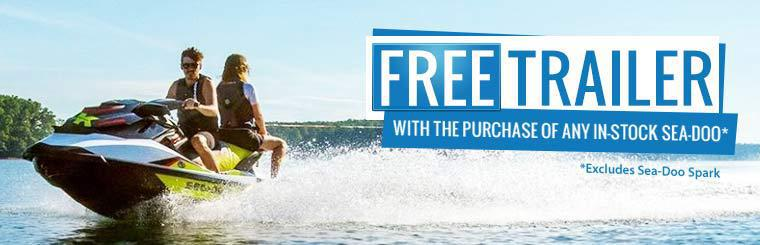Get a free trailer with the purchase of any in-stock Sea-Doo! This offer excludes the Sea-Doo Spark.