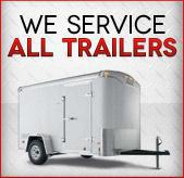 We service all trailers!