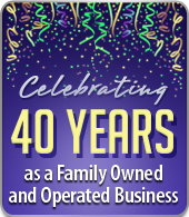 Celebrating 40 years as a Family Owned and Operated Business.
