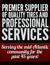 Premier supplier of quality tires and professional services. Serving the mid-Atlantic community for the past 45 years.