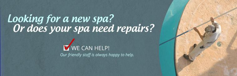 Are you looking for a new spa or does your existing spa need repairs? We can help! Our friendly staff is always happy to help.