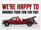 We're happy to arrange your tow for you!