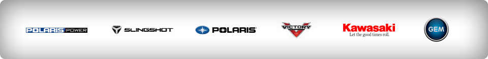 We carry products from Polaris Power, Slingshot, Polaris, Victory Motorcycles, Kawasaki, and GEM.