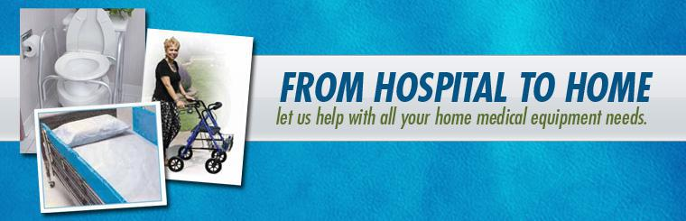 From hospital to home, let us help with all your home medical equipment needs.