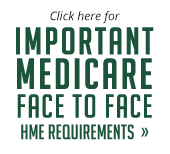 Important Medicare Face to Face HME Requirements