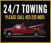24/7 Towing: Please call 423-232-0025