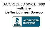 ACCREDITED SINCE 1988 with the Better Business Bureau