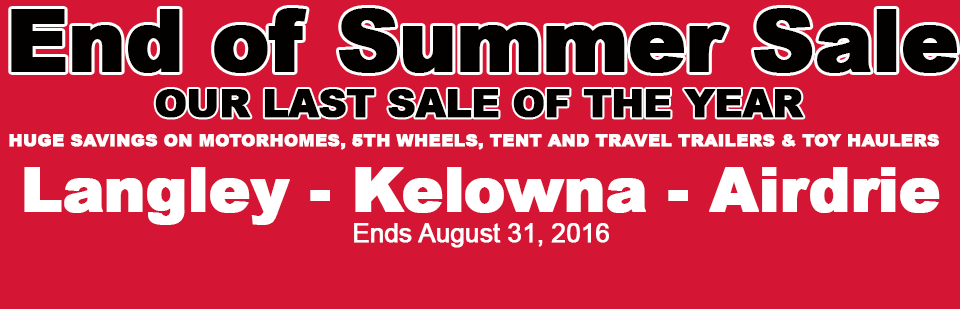 End of Summer RV Sale - Traveland RV, Langley, Kelowna, Airdrie