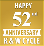 Happy 52nd Anniversary K&W Cycle