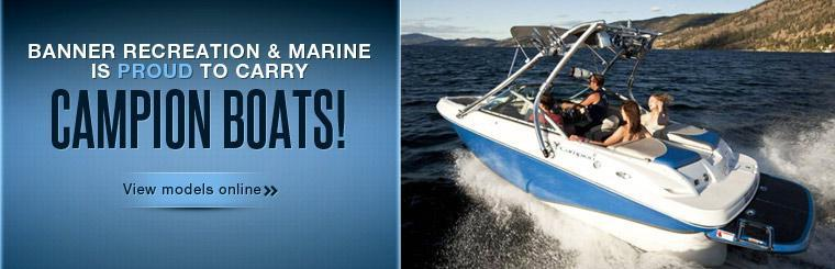 Banner Recreation & Marine is proud to carry Campion boats! Click here to view models online.