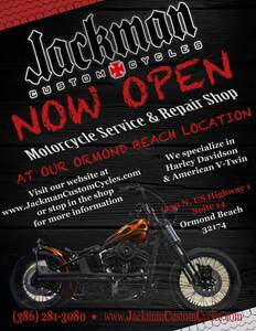 Jackman Custom Cycles Now Open Ormond Beach FL Jules