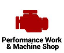 Performance Work & Machine Shop
