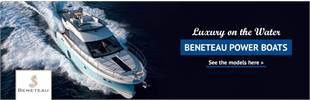 Beneteau Power Boats: Click here to view the models.
