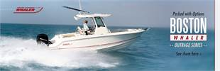 Boston Whaler Outrage Series: Click here to view the lineup.