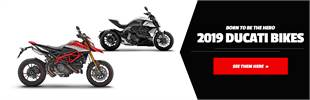 2019 Ducati Bikes. Born to Be the Hero. Click here now!